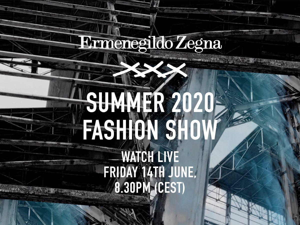 Watch here: The Ermenegildo Zegna XXX Summer 2020 Show