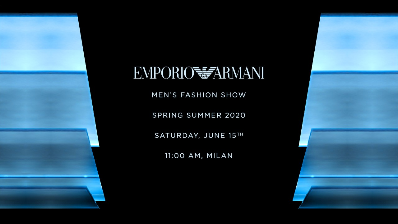 Watch here: the Emporio Armani Spring/Summer 2020 Men's Fashion Show